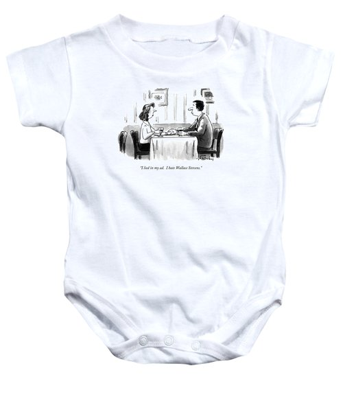 I Lied In My Ad.  I Hate Wallace Stevens Baby Onesie