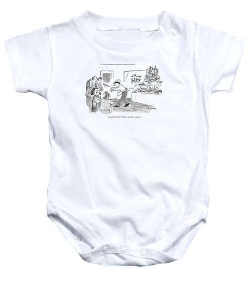 I Preferred Their 'take A Number' System Baby Onesie