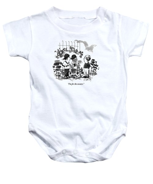 I'm For The Owners Baby Onesie
