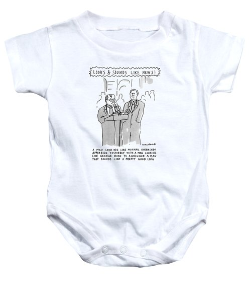Looks & Sounds Like News! Baby Onesie by Michael Crawford