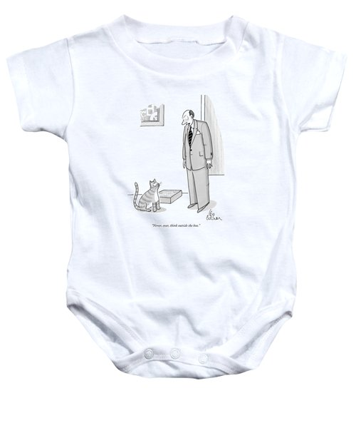 Never, Ever, Think Outside The Box Baby Onesie