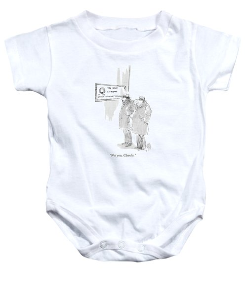 Not You, Charlie Baby Onesie