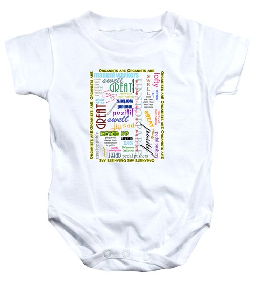 Organists Are Everything Baby Onesie