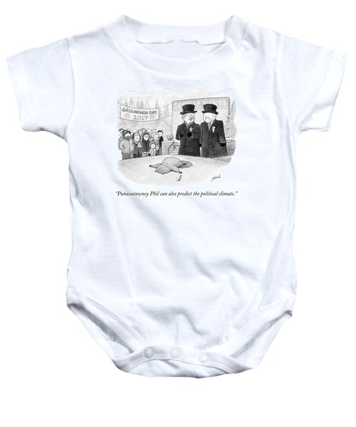 Punxsutawney Phil Can Also Predict The Political Baby Onesie
