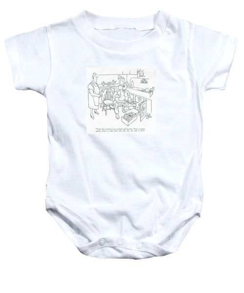 Their ?rst Reaction Is One Of Fright Baby Onesie