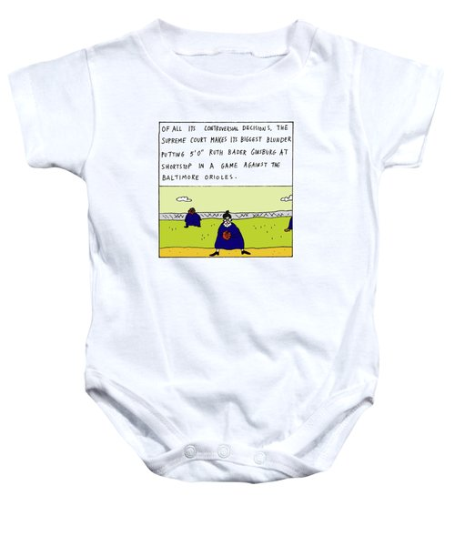 Of All Its Controversial Decisions Baby Onesie