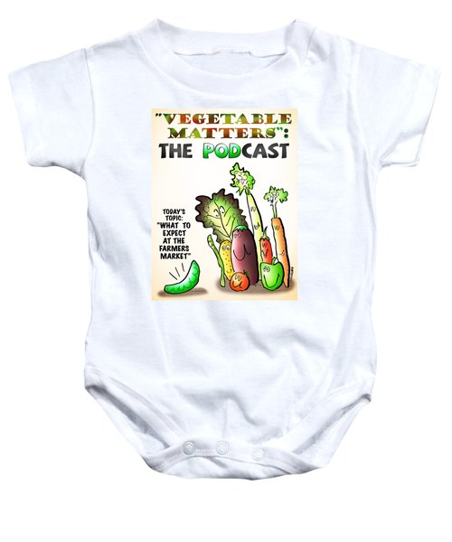 Vegetable Matters The Podcast Baby Onesie