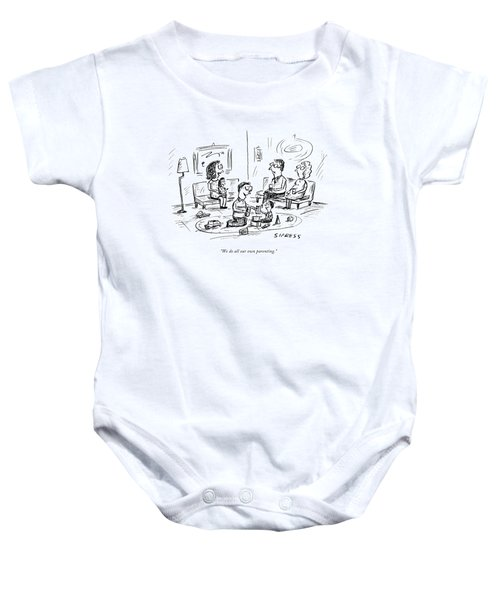 We Do All Our Own Parenting Baby Onesie