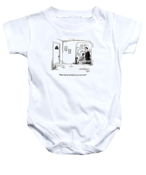 What Kind Of Mischief Are You Into Now? Baby Onesie