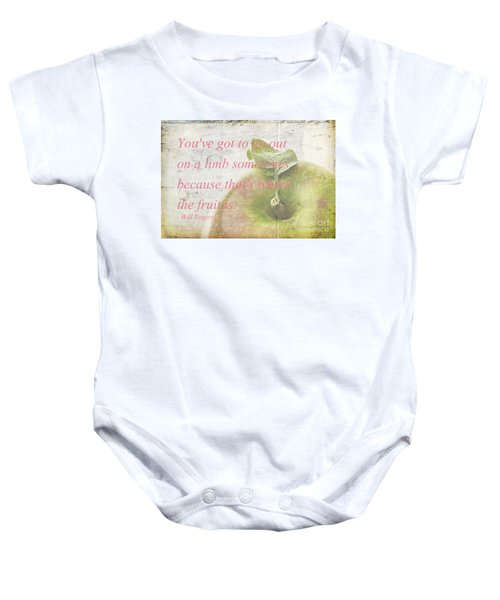 You've Got To Go Out On A Limb Baby Onesie