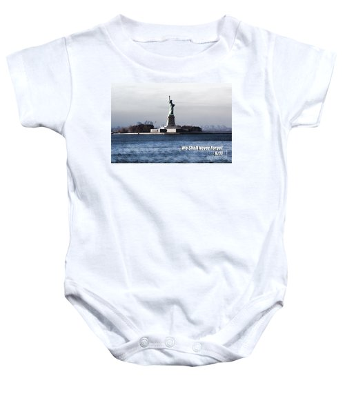 We Shall Never Forget - 9/11 Baby Onesie