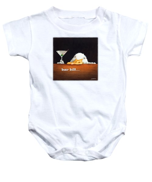 Bar Bill... Baby Onesie by Will Bullas