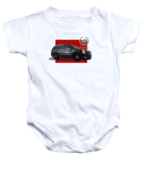 Cadillac Escalade With 3 D Badge  Baby Onesie by Serge Averbukh