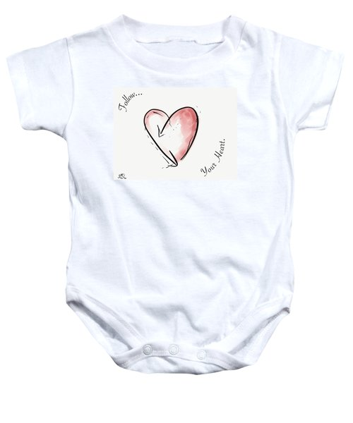 Follow Your Heart Baby Onesie