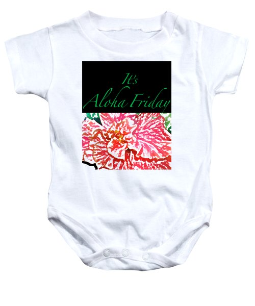 Aloha Friday T-shirt Baby Onesie