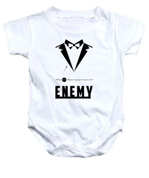 Always Dress Like You Are Going To See Your Worst Enemy Inspirational Typography Art Quotes Poster Baby Onesie