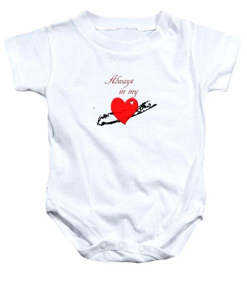 Always In My Heart Li Baby Onesie