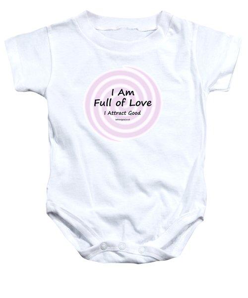 I Am Full Of Love Baby Onesie