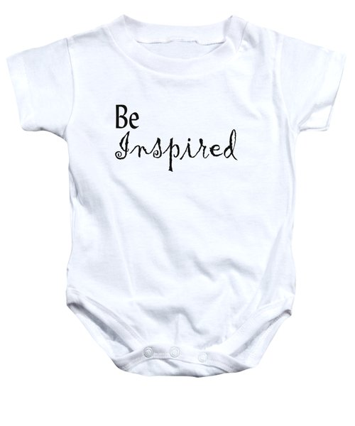 Be Inspired Baby Onesie