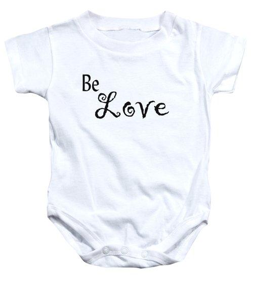Be Love Baby Onesie