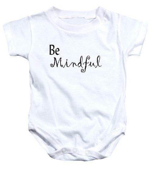 Be Mindful Baby Onesie