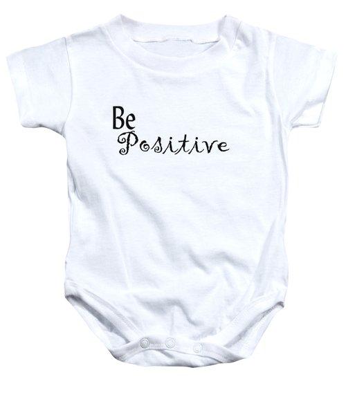 Be Positive Baby Onesie