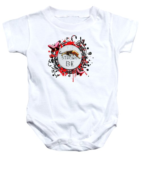 Be Strong Baby Onesie