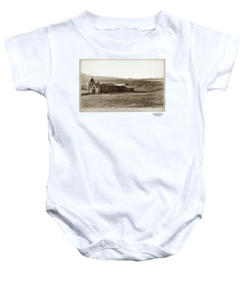 Carmel Mission, With Glimpse Of River And Bay Circa 1880 Baby Onesie