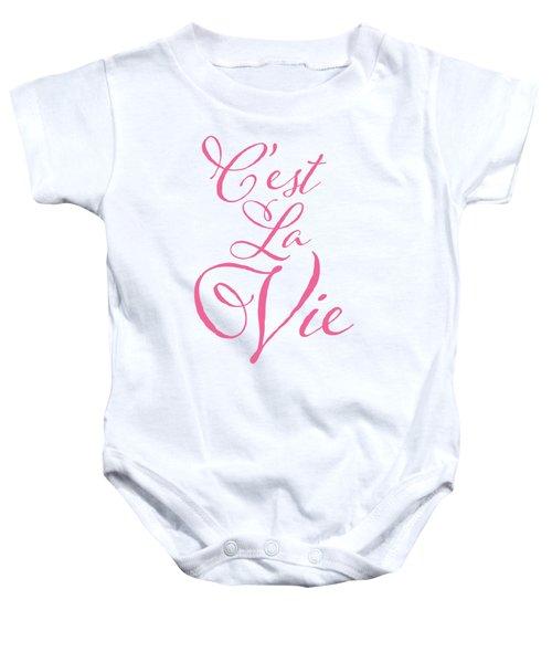 C'est La Vie Baby Onesie