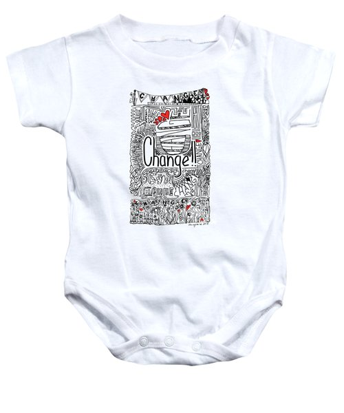 Change - Motivational Drawing Baby Onesie