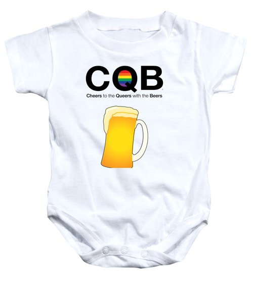 Cheers To The Queers With The Beers Baby Onesie by Arlene Ligori
