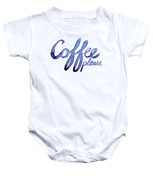 Coffee Please Baby Onesie