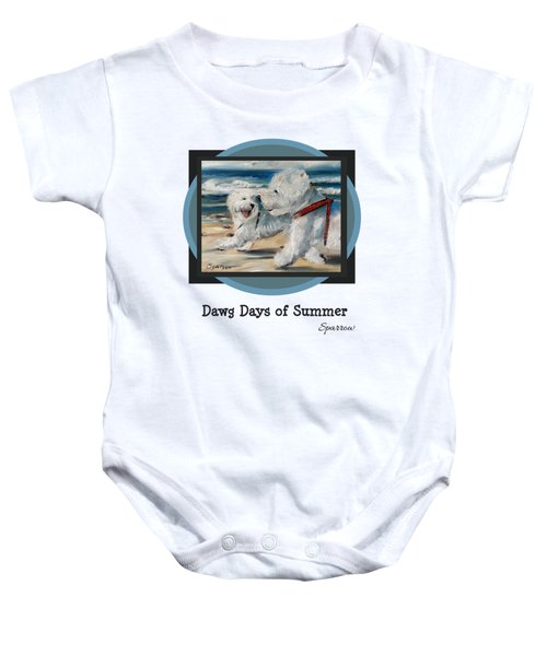 Dawg Days Of Summer Baby Onesie