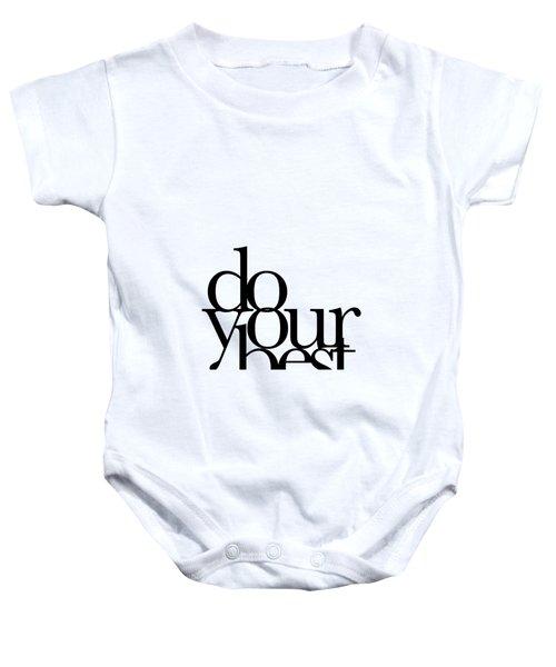 Do Your Best Baby Onesie by Cortney Herron