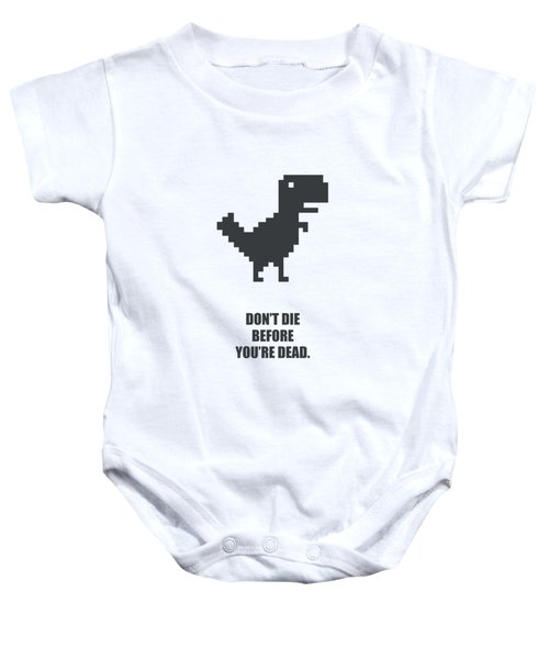 Don't Die Business Quotes Poster Baby Onesie