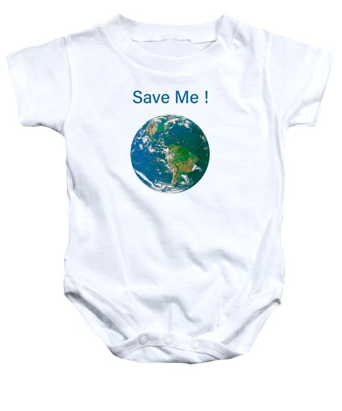 Earth With Save Me Text Baby Onesie