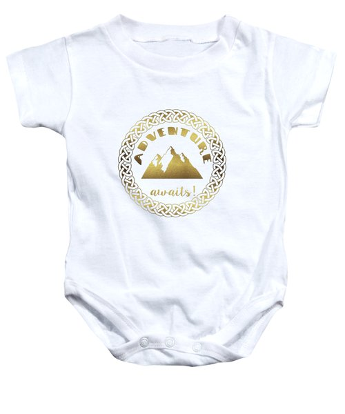 Baby Onesie featuring the digital art Elegant Gold Foil Adventure Awaits Typography Celtic Knot by Georgeta Blanaru