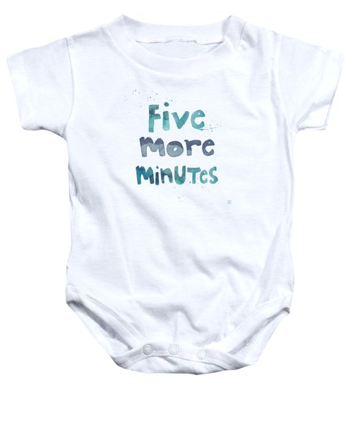 Five More Minutes Baby Onesie