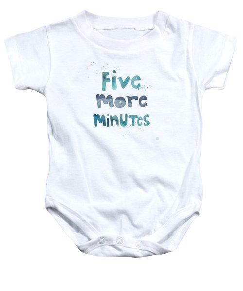 Five More Minutes Baby Onesie