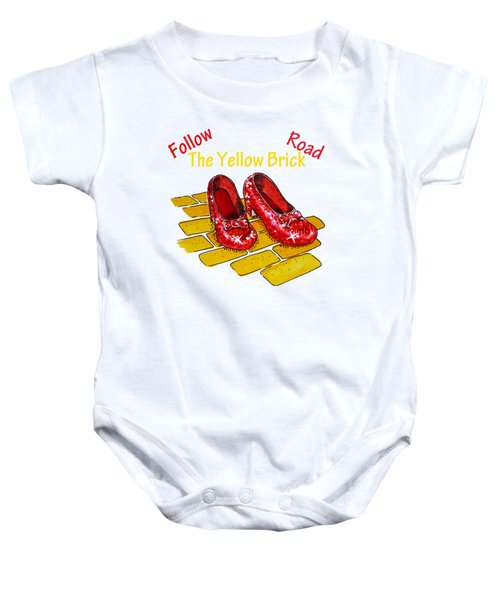 Follow The Yellow Brick Road Ruby Slippers Wizard Of Oz Baby Onesie