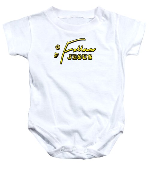 Follower Of Jesus Baby Onesie