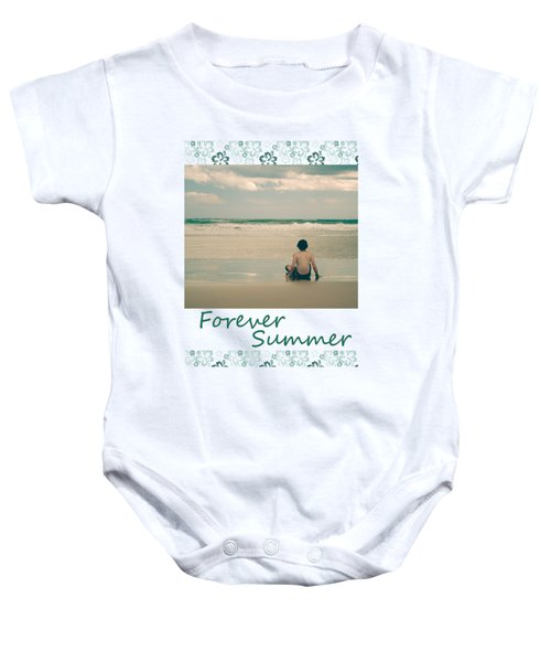Baby Onesie featuring the photograph Forever Summer 7 by Linda Lees
