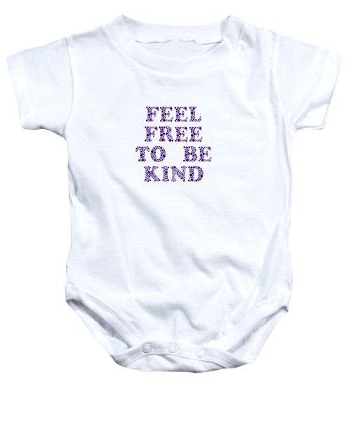 Free To Be Kind Baby Onesie