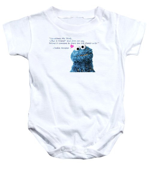 7906cb831 Cookie Monster Cute Friendship Quotes..1 Baby Onesie