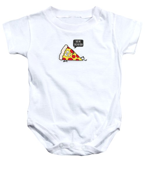 Funny And Cute Delicious Pizza Slice Wants Only You Baby Onesie