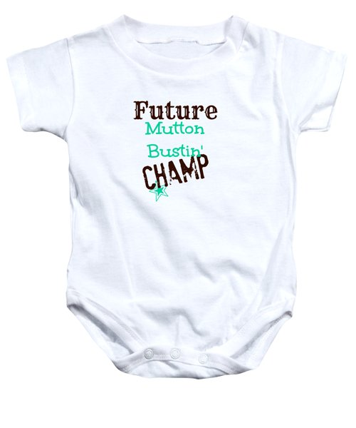 Future Mutton Bustin Champ Baby Onesie