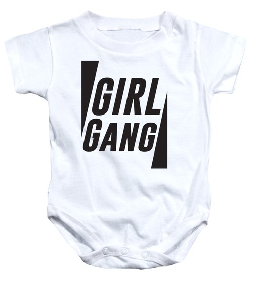 Girl Gang - Minimalist Print - Black And White - Typography - Quote Poster Baby Onesie