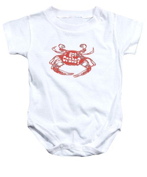 Got Crabs? Tee Baby Onesie