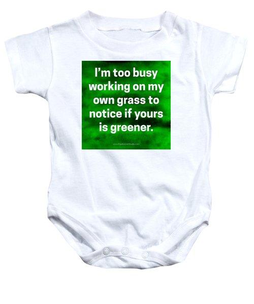 Grass Is Greener Quote Art Baby Onesie