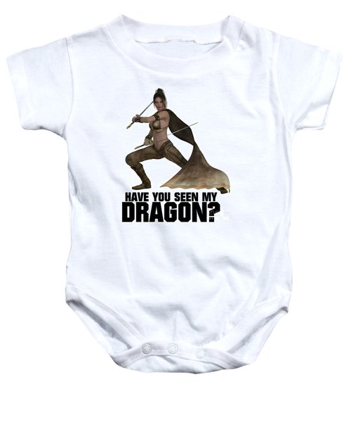 Have You Seen My Dragon? Baby Onesie